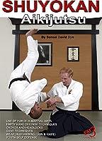 Shuyokan Aikijutsu [DVD] [2014]