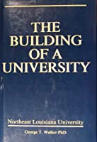 The Building of a University