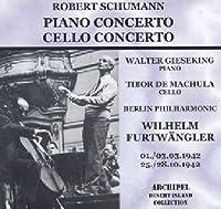 Schumann: Cello/Piano Concerti