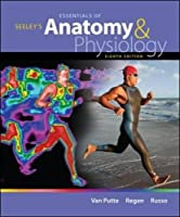 Seeley's Essentials of Anatomy and Physiology