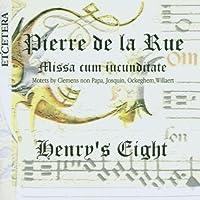 Pierre de la Rue: Missa cum iucunditate by Henry's Eight (1999-12-13)