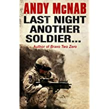 Last Night Another Soldier (Quick Reads)