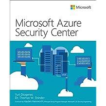 Microsoft Azure Security Center (IT Best Practices - Microsoft Press)