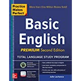 Practice Makes Perfect Basic English, Second Edition: (beginner) 53 leasons + 125 Exercises + 40 Audio Pronunciation Exercises (Practice Makes Perfect Series)