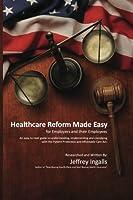 Healthcare Reform Made Easy