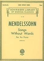 MENDELSSOHN - Romanzas sin Palabras para Piano (Sternberg)
