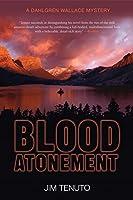 Blood Atonement: A Dahlgren Wallace Mystery