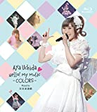 Aya+Uchida+Hello%21+My+Music+-COLORS-+Road+to+%E6%97%A5%E6%9C%AC%E6%AD%A6%E9%81%93%E9%A4%A8+%5BBlu-ray%5D