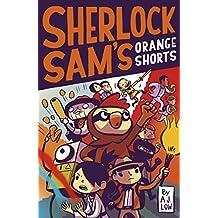 Sherlock Sam's Orange Shorts