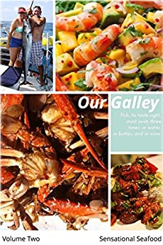 Our Galley: Sensational Seafood by [Oberg, Karen]