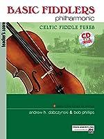 Basic Fiddlers Philharmonic Celtic Fiddle Tunes: Teacher's Score (Alfred's Fiddlers Philharmonic)
