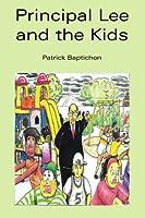 Principal Lee And the Kids