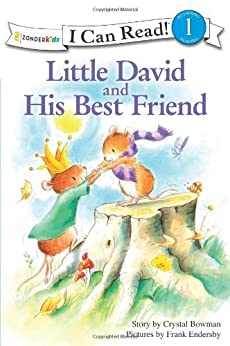 [Bowman, Crystal]のLittle David and His Best Friend (I Can Read! / Little David Series) (English Edition)