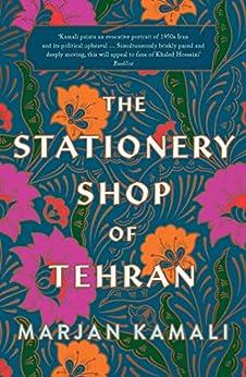 The Stationery Shop of Tehran by [Kamali, Marjan]