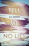 Tell Me No Lies (Follow Me Back 2) (German Edition)