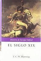 El Siglo XIX: 1789-1914