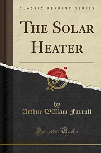 The Solar Heater (Classic Repr...