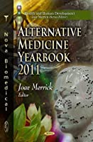 Alternative Medicine Research Yearbook 2011 (Health and Human Development)