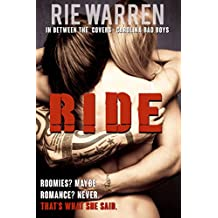 Ride  (Carolina Bad Boys Book 2)