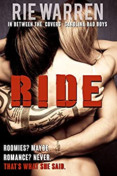 Ride (Carolina Bad Boys Book 2) by [Warren, Rie]