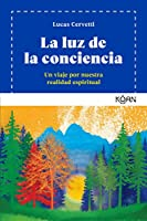 La luz de la conciencia / The Light of the Consciousness