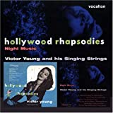 Hollywood Rhapsodies and Night Music