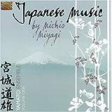 Vol. 1-Japanese Music By Michio Miyagi