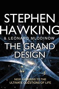 The Grand Design by [Hawking, Stephen, Leonard Mlodinow]