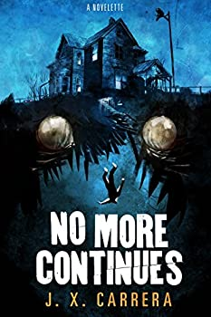 No More Continues: A Novelette (English Edition)