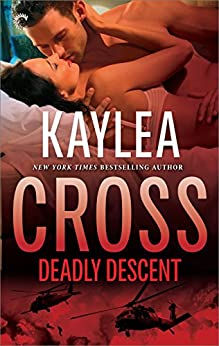 Deadly Descent (Bagram Special Ops Series Book 1) by [Cross, Kaylea]