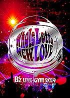 B'z LIVE-GYM 2019 -Whole Lotta NEW LOVE-(Blu-ray)