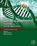 Genome Stability: From Virus to Human Application (Translational Epigenetics) (English Edition)