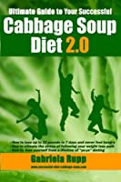 Cabbage Soup Diet 2.0: The Ultimate Guide - Black/White