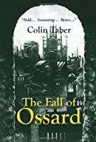 The Fall of Ossard (The Ossard Trilogy)