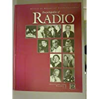 The Museum of Broadcast Communications Encyclopedia of Radio Volume I (A-E)