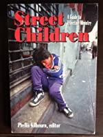 Street Children: A Guide to Effective Ministry