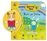 Rain or Shine (Honey Hill Spinners)