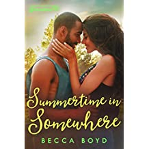 Summertime in Somewhere: Somewhere, TX (Line of Fire Book 2)
