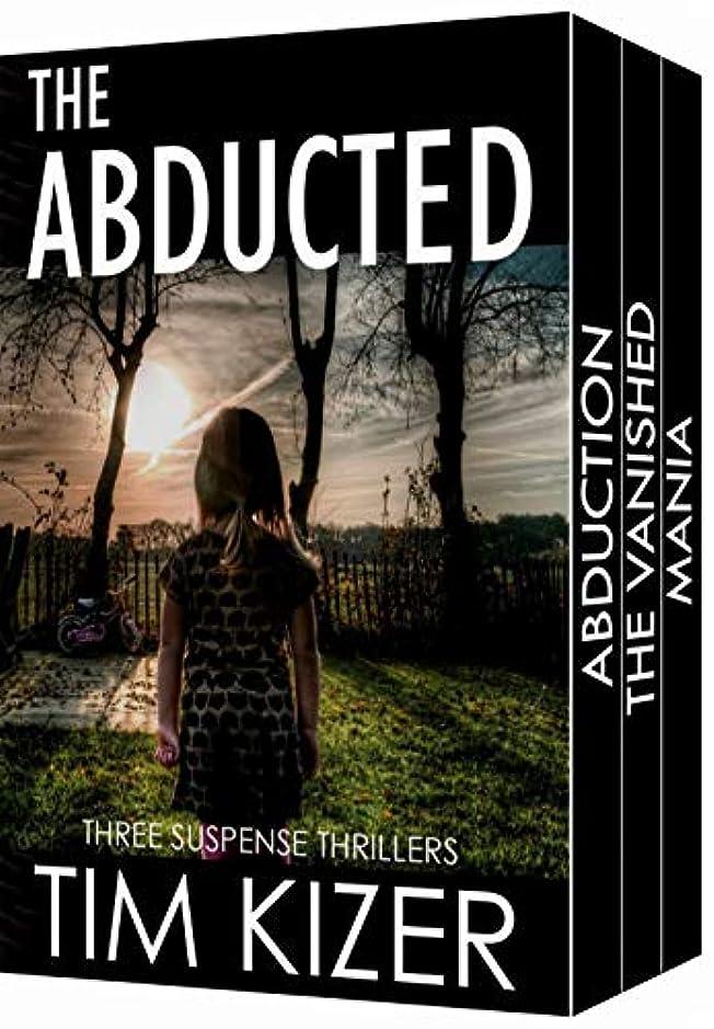 セラークッション端末The Abducted: A box set (They kidnapped her family; The ransom: 400 tons of gold.) (English Edition)