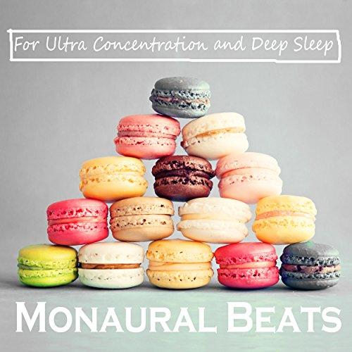 モノラル・ビート さらなる集中とより良い睡眠のために
