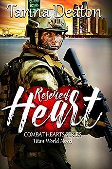 Rescued Heart (Titan World) by [Deaton, Tarina]