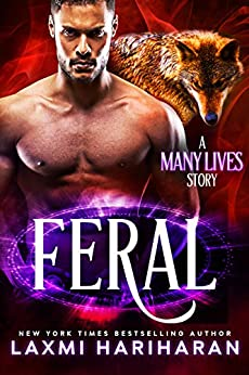 Feral: Paranormal Wolf Shifter Romance (Many Lives Book 2) by [Hariharan, Laxmi]