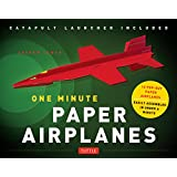 One Minute Paper Airplanes (Kit): 12 Pop-Out Planes Easily Assembled in Under a Minute: 12 Pop-Out Planes, Easily Assembled in Under a Minute: Paper ... Book with Paper, 12 Projects & Plane Launcher