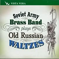 Brass Band of the Soviet Army plays Old Russian Waltzes