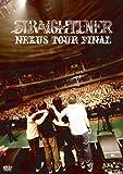 NEXUS TOUR FINAL [DVD]/