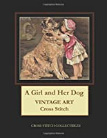 A Girl and Her Dog: Vintage Art Cross Stitch Pattern