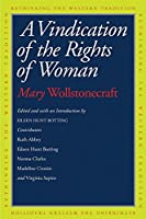 A Vindication of the Rights of Woman (Rethinking the Western Tradition)