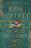 World Without End (The Kingsbridge Novels)