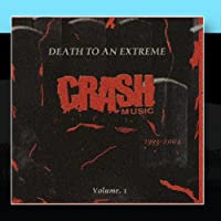 Crash Music: Death to an Extreme