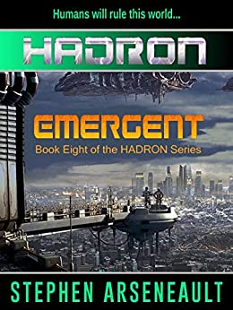HADRON Emergent by [Arseneault, Stephen]
